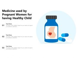Medicine Used By Pregnant Women For Having Healthy Child