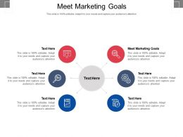 Meet Marketing Goals Ppt Powerpoint Presentation Summary Diagrams Cpb