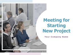 Meeting For Starting New Project Powerpoint Presentation Slides