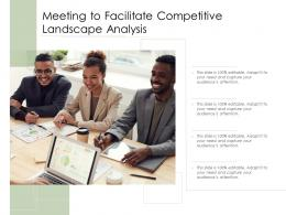Meeting To Facilitate Competitive Landscape Analysis