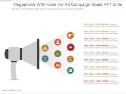 Megaphone With Icons For Ad Campaign Goals Ppt Slide