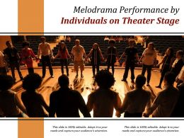 Melodrama Performance By Individuals On Theater Stage
