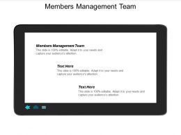 Members Management Team Ppt Powerpoint Presentation Outline Icons Cpb
