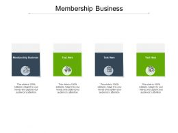 Membership Business Ppt Powerpoint Presentation Infographic Template Deck Cpb
