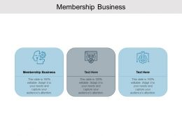 Membership Business Ppt Powerpoint Presentation Pictures Slides Cpb