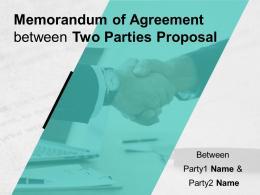 Memorandum Of Agreement Between Two Parties Proposal Powerpoint Presentation Slides
