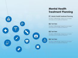 Mental Health Treatment Planning Ppt Powerpoint Presentation Infographic Ideas