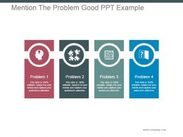 mention_the_problem_good_ppt_example_Slide01