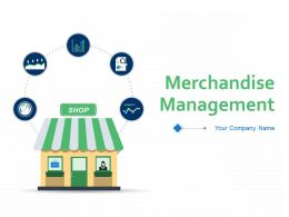 Merchandise Management Powerpoint Presentation Slides