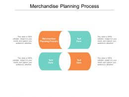 Merchandise Planning Process Ppt Powerpoint Presentation Outline Grid Cpb