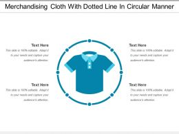 Merchandising Cloth With Dotted Line In Circular Manner