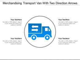 Merchandising Transport Van With Two Direction Arrows