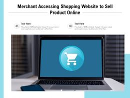 Merchant Accessing Shopping Website To Sell Product Online