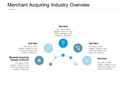 Merchant Acquiring Industry Overview Ppt Powerpoint Presentation Portfolio Icons Cpb