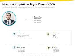 Merchant Acquisition Buyer Persona Demographic Ppt Presentation Gallery