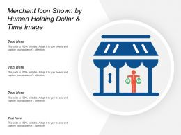Merchant Icon Shown By Human Holding Dollar And Time Image