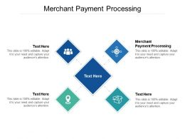 Merchant Payment Processing Ppt Powerpoint Presentation Show Layout Ideas Cpb