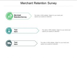 Merchant Retention Survey Ppt Powerpoint Presentation Infographic Template Templates Cpb
