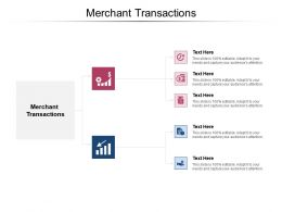 Merchant Transactions Ppt Powerpoint Presentation File Background Image Cpb