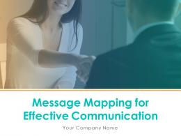 Message Mapping For Effective Communication Powerpoint Presentation Slide