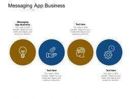 Messaging App Business Ppt Powerpoint Presentation File Examples Cpb