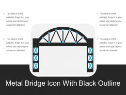 Metal Bridge Icon With Black Outline