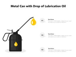 Metal Can With Drop Of Lubrication Oil