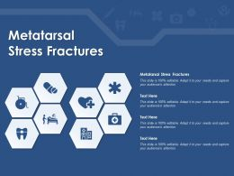 Metatarsal Stress Fractures Ppt Powerpoint Presentation Model Show