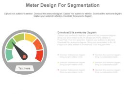 Meter Design For Segmentation Strategy Powerpoint Slides
