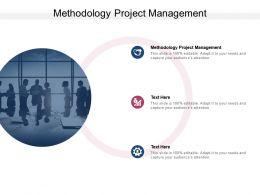 Methodology Project Management Ppt Powerpoint Presentation Portfolio Cpb