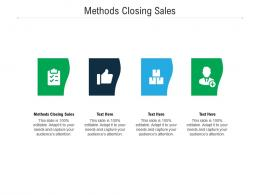 Methods Closing Sales Ppt Powerpoint Presentation Icon Aids Cpb