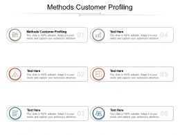 Methods Customer Profiling Ppt Powerpoint Presentation Ideas Master Slide Cpb