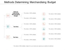 Methods Determining Merchandising Budget Ppt Powerpoint Presentation Infographic Template Slide Cpb
