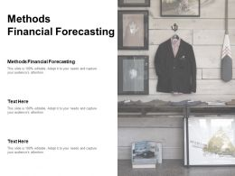 Methods Financial Forecasting Ppt Powerpoint Presentation Pictures Vector Cpb