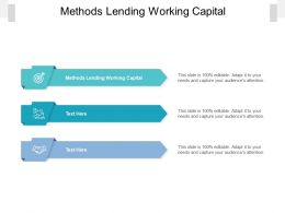 Methods Lending Working Capital Ppt Powerpoint Presentation Infographics Graphics Example Cpb