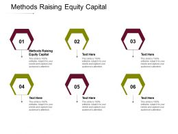 Methods Raising Equity Capital Ppt Powerpoint Presentation Ideas Styles Cpb