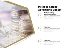 Methods Setting Advertising Budget Ppt Powerpoint Presentation Styles Grid Cpb