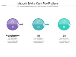 Methods Solving Cash Flow Problems Ppt Powerpoint Presentation Professional Inspiration Cpb