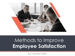 Methods To Improve Employee Satisfaction Powerpoint Presentation Slides