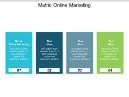 Metric Online Marketing Ppt Powerpoint Presentation Ideas Slide Portrait Cpb