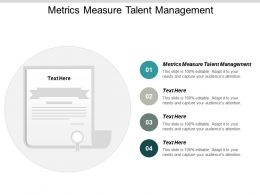 Metrics Measure Talent Management Ppt Powerpoint Presentation Inspiration Visuals Cpb