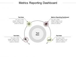 Metrics Reporting Dashboard Ppt Powerpoint Presentation Styles Visual Aids Cpb