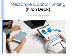 Mezzanine Capital Funding Pitch Deck Powerpoint Presentation Slides