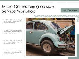 Micro Car Repairing Outside Service Workshop