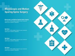 Microscopic And Motion Sparing Spine Surgery Ppt Powerpoint Presentation Portfolio