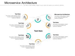 Microservice Architecture Ppt Powerpoint Presentation Ideas Design Ideas Cpb