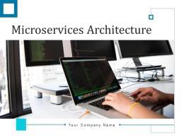 Microservices Architecture Engagement Application Configuration Identification Verification