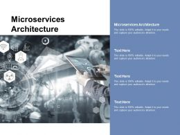 Microservices Architecture Ppt Powerpoint Presentation Show Graphics Tutorials Cpb