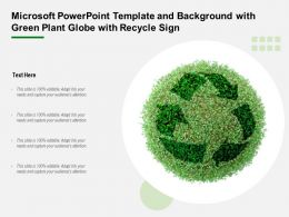 Microsoft Powerpoint Template And Background With Green Plant Globe With Recycle Sign