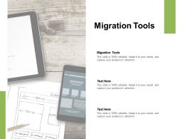 Migration Tools Ppt Powerpoint Presentation Show Professional Cpb